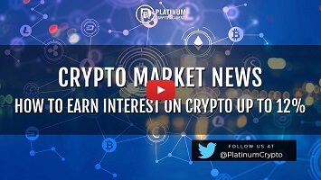 Crypto Market News – How To Earn Interest On Crypto Up To 12%