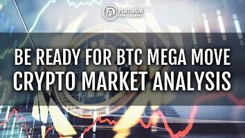 BE READY FOR BTC MEGA MOVE – CRYPTO MARKET ANALYSIS