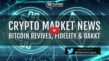 Crypto Market News – Bitcoin Revives, Fidelity & Bakkt