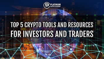 Top 5 Crypto Tools and resources for investors and traders
