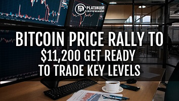 Bitcoin Price Rally To $11,200 Get Ready To Trade Key Levels