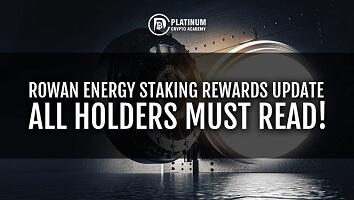 Rowan Energy Staking Rewards Update – All Holders Must Read!