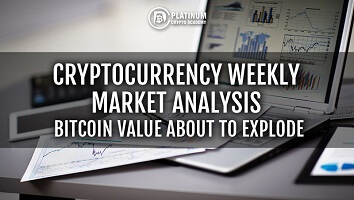Cryptocurrency Weekly Market Analysis – Bitcoin Value about to Explode