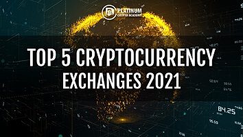 TOP 5 CRYPTOCURRENCY EXCHANGES 2021