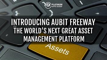 Introducing AuBit Freeway — The World's Next Great Asset Management Platform